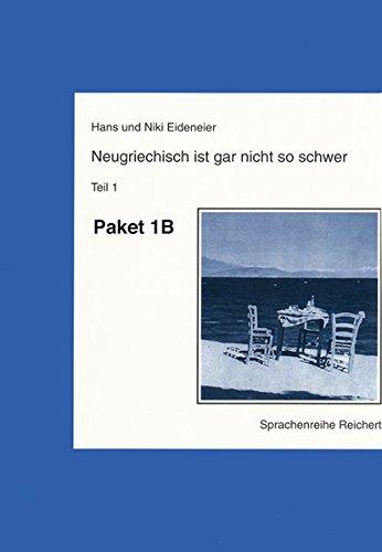 9783882269987: Neugriechisch Ist Gar Nicht So Schwer: Paket B: Lehrbuch, Schlussel, Sprechkassette