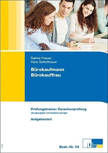 9783882340037: B�rokaufmann/B�rokauffrau: Pr�fungstrainer Zwischenpr�fung