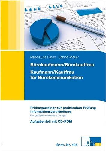 9783882341959: Informationsverarbeitung: Pr�fungstrainer zur praktischen Pr�fung. B�rokaufmann/B�rokauffrau, Kaufmann/Kauffrau f�r B�rokommunikation