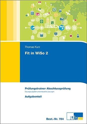 9783882347845: Fit in WiSo 2: Pr�fungstrainer Abschlusspr�fung