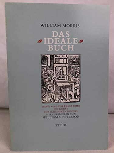 9783882430677: Das ideale Buch. Essays und Vorträge über die Kunst des schöneren Buches