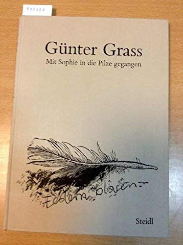 9783882430707: Günter Grass: Mit Sophie in die Pilze gegangen