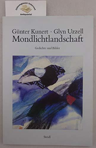 Mondlichtlandschaft: Kunert, Günter