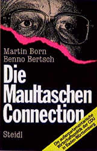 9783882432206: Die Maultaschen-Connection. Die ausserparlamentarische Wirtschaftspolitik der CDU in Baden-Württemberg