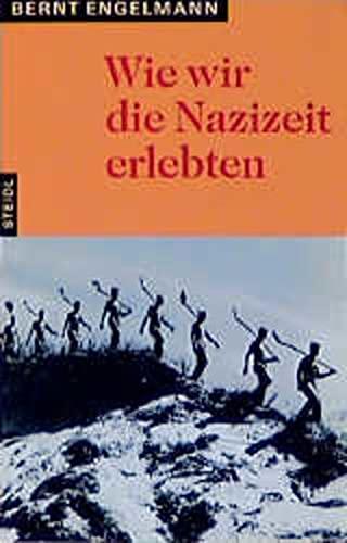 9783882432749: Wie wir die Nazizeit erlebten (Stb)
