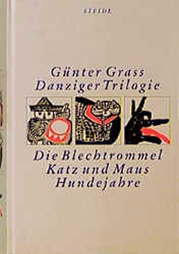 Danziger Trilogie. Die Blechtrommel. Katz und Maus.: Grass, Günter: