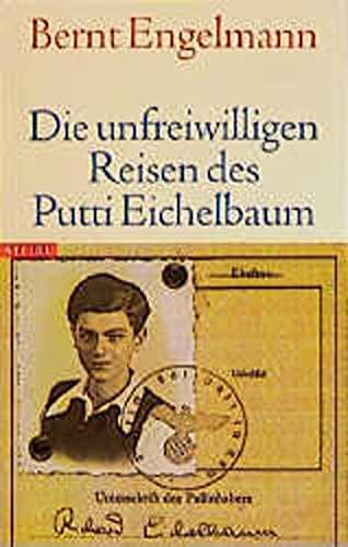9783882433982: Die unfreiwilligen Reisen des Putti Eichelbaum