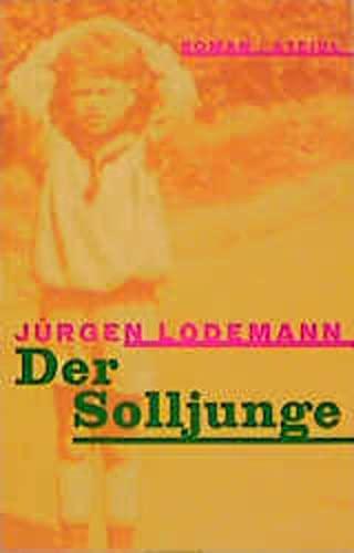 Der Solljunge. Roman . - signiert: Lodemann, Jürgen