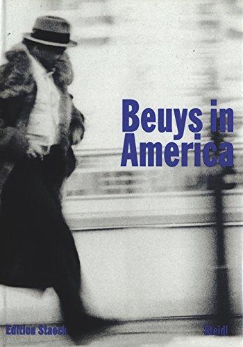 Beuys in America: Beuys, Joseph;Staeck, Klaus;Steidl,