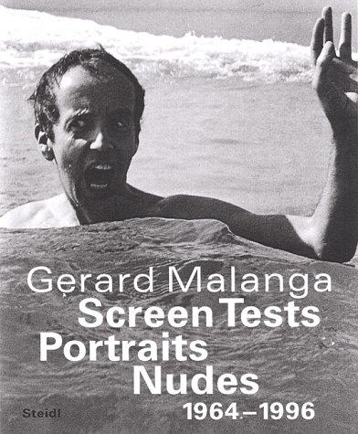 Gerard Malanga: Screen Tests Portraits Nudes 1964-1996: Gerard Malanga. Edited By Patrick Remy and ...