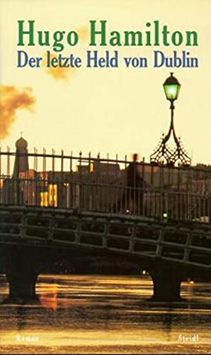 Der letzte Held von Dublin - signiert: Hamilton, Hugo