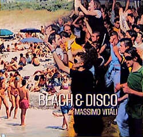 9783882436464: VITALI M, [ZIE 3882438754] BEACH & DISCO (HB/E): Beach and Disco (Steidl collectors books)