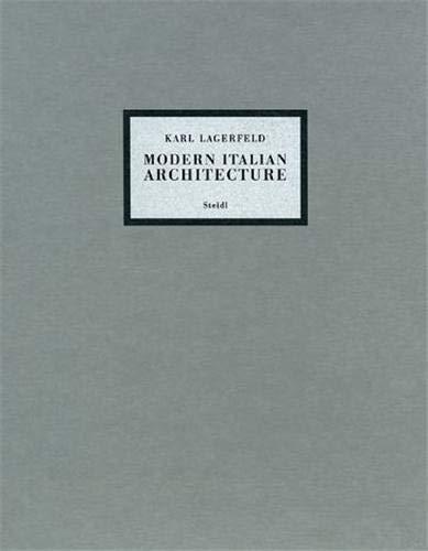 Karl Lagerfeld : modern italian architecture: Karl Lagerfeld