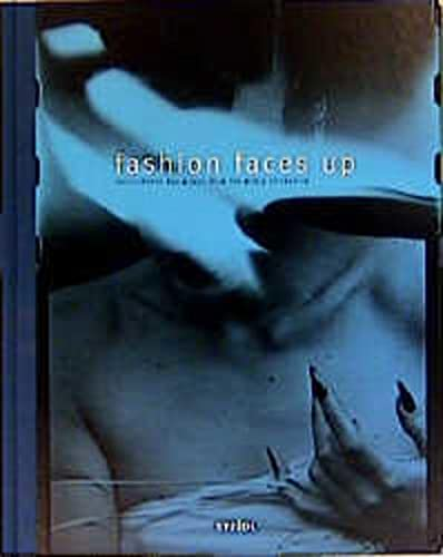Fashion Faces Up, Photographs and Words from: Harrison, Martin