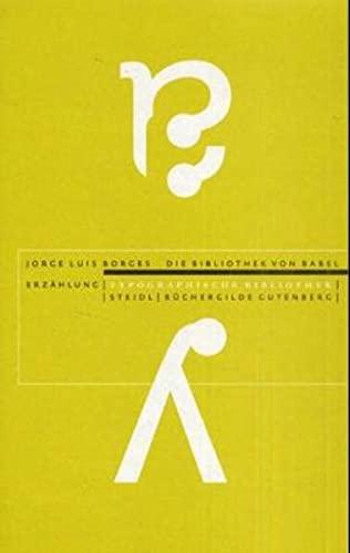 Die Bibliothek Von Babel/the Library Of Babel: Jorge Luis (Author);
