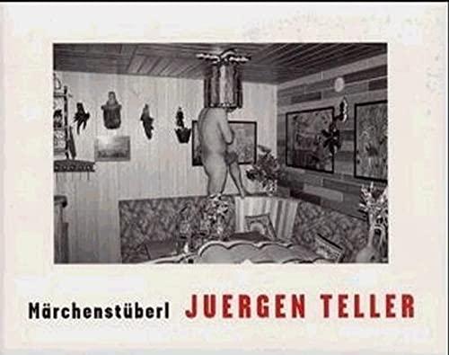 Marchenstuberl: Juergen Teller