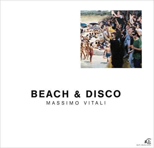 9783882438758: Massimo Vitali: Beach & Disco: Beach and Disco