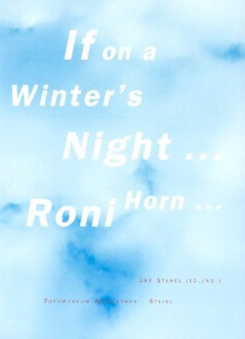 If on a winter`s night . Roni: Horn, Roni (Ill.)