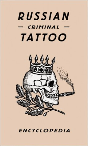 Russian Criminal Tattoo Encyclopedia: Baldayev, Danzig;Murray, Damon