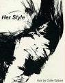 Her Style : Hair By Odile Gilbert: Avrilla, Jean-Marc - Editor