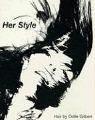 Odile Gilbert: Her Style (3882439254) by Odile Gilbert; Sante d'Orazio; Glenn Ligon; Karl Lagerfeld; Peter Lindbergh