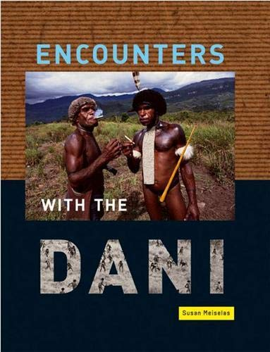 9783882439304: Susan Meiselas: Encounters with the Dani - Stories from the Baliem Valley