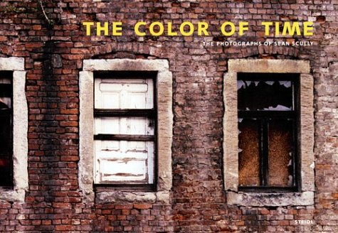 The Color of Time: The Photographs of Sean Scully: Sean Scully, Arthur C. Danto, Mia Fineman, ...