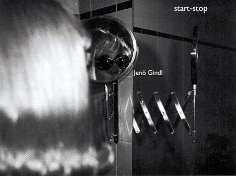 9783882439717: Jeno Gindl: Start-Stop (English and German Edition)