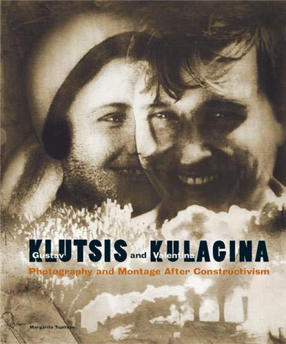 9783882439748: Gustav Klutsis and Valentina Kulagina: Photography and Montage After Constructivism