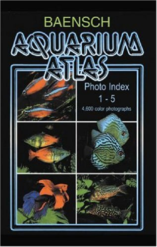 9783882440836: Baensch Aquarium Atlas Photo Index 1-5 (New Second Edition) (v. 1-5)
