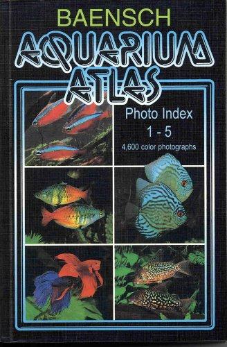 9783882445046: Baensch Aquarium Atlas Photo Index 1-5 (New Second Edition)