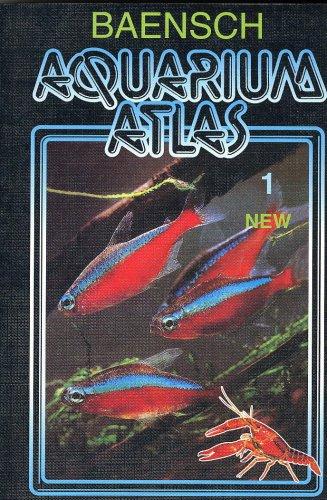 9783882445190: Baensch Aquarium Atlas Vol. 1 (7th REVISED EDITION 2007)