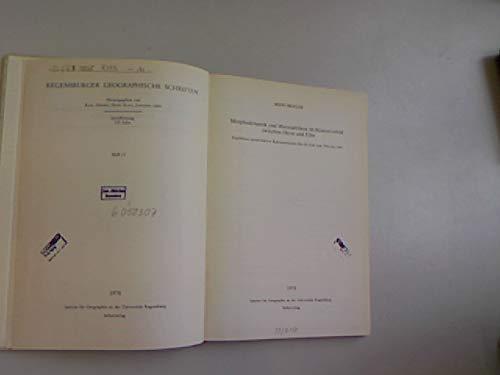 Regensburger Geographische Schriften Heft 11: Morphodynamik und: Higelke, Bodo