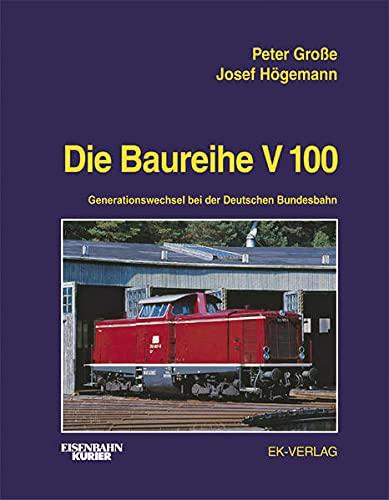 Die Baureihe V 100: Peter Große