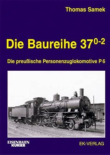 9783882551266: Die Baureihe 37 0-2