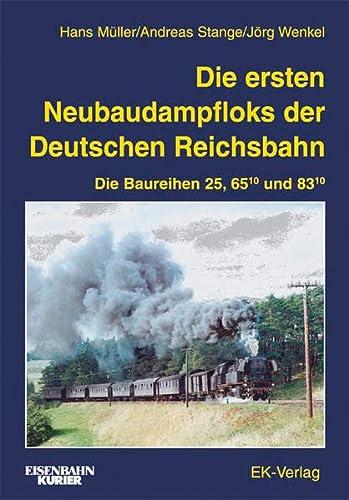 Die ersten Neubaudampfloks der Deutschen Reichsbahn: Hans Müller