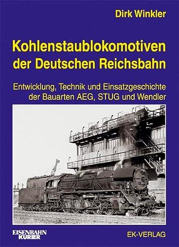 9783882551792: Kohlenstaublokomotiven der Deutschen Reichsbahn.