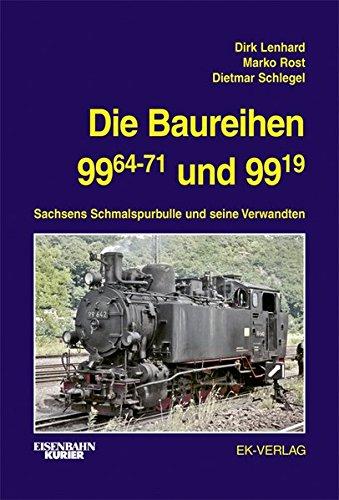 Die Baureihen 99.64-71 und 99.19: Dirk Lenhard
