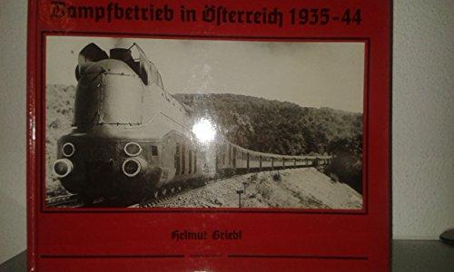 9783882552447: Dampfbetrieb in Österreich 1935 - 1944