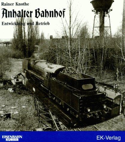 9783882556810: Anhalter Bahnhof