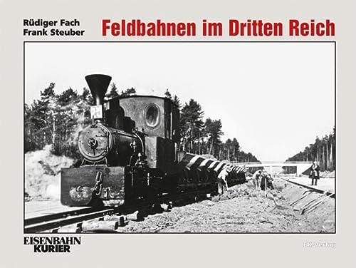 Feldbahnen im Dritten Reich: Rüdiger Fach; Frank
