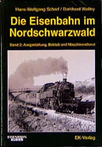 Die Eisenbahn im Nordschwarzwald. Band 2: Ausgestaltung,: Scharf, Hans-Wolfgang; Wollny,