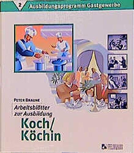 9783882642490: Ausbildungsprogramm Gastgewerbe 2. Arbeitsbl�tter zur Ausbildung Koch / K�chin.