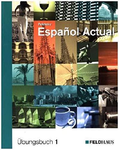 9783882643824: Espanol Actual 1. Übungsbuch: Spanisch für Anfänger
