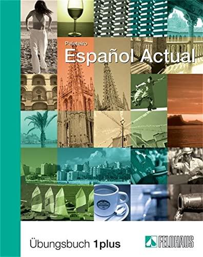 9783882643831: Espanol Actual. Übungsbuch Eins plus: Spanisch für Anfänger