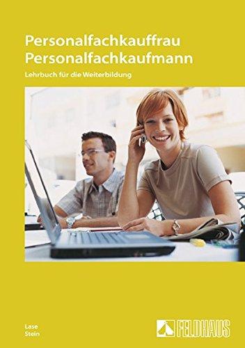 9783882644777: Personalfachkauffrau / Personalfachkaufmann: Lehrbuch für die Weiterbildung. Nach dem Rahmenplan des DIHK und der Prüfungsverordnung