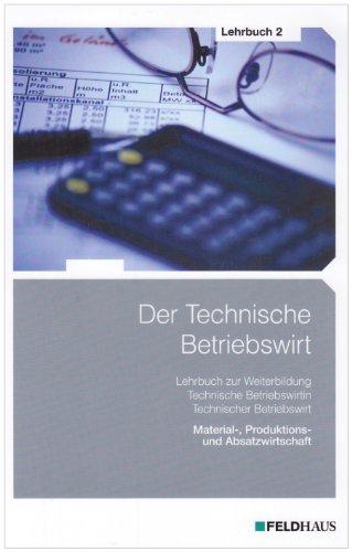 Der Technische Betriebswirt / Gesamtausgabe: Der Technische: Glockauer Jan, Osenger