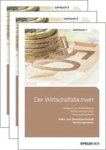 9783882645422: Der Wirtschaftsfachwirt - Gesamtausgabe 3 Bände