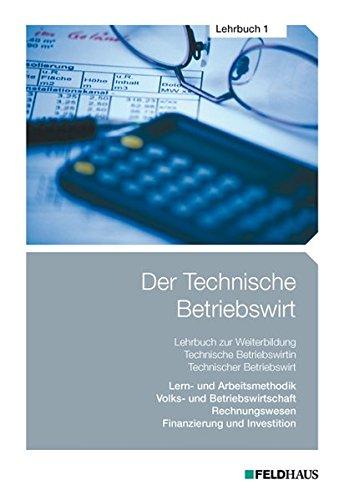 9783882645736: Der Technische Betriebswirt - Lehrbuch 1