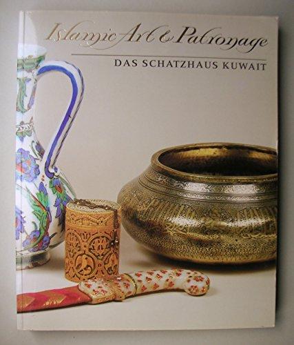 9783882700770: Islamic Art & Patronage - Das Schatzhaus Kuwait